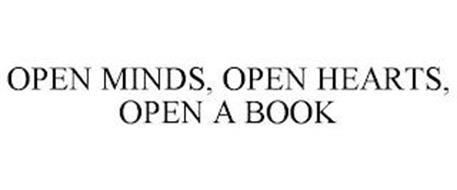 OPEN MINDS, OPEN HEARTS, OPEN A BOOK