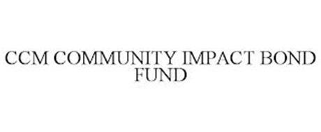 CCM COMMUNITY IMPACT BOND FUND