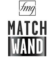 FMG MATCH WAND