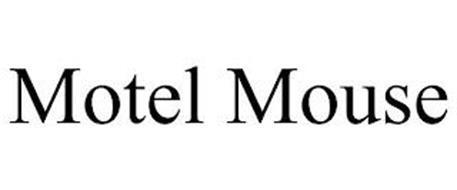 MOTEL MOUSE
