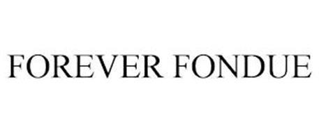 FOREVER FONDUE