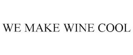 WE MAKE WINE COOL