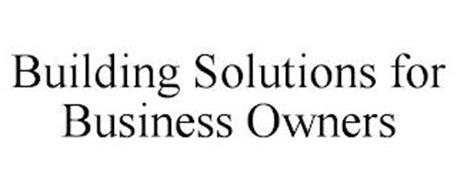 BUILDING SOLUTIONS FOR BUSINESS OWNERS
