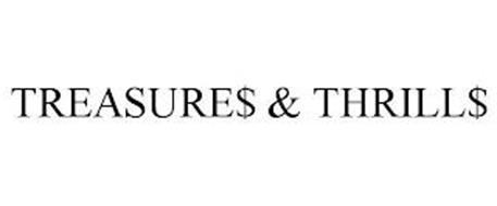 TREASURE$ & THRILL$