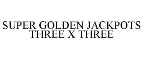 SUPER GOLDEN JACKPOTS THREE X THREE