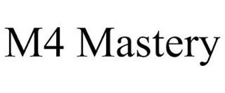 M4 MASTERY