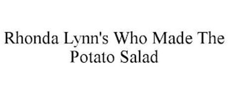 RHONDA LYNN'S WHO MADE THE POTATO SALAD