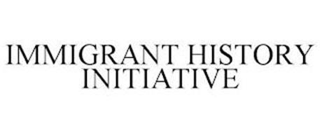 IMMIGRANT HISTORY INITIATIVE