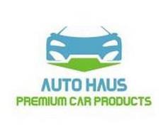AUTO HAUS PREMIUM CAR PRODUCTS