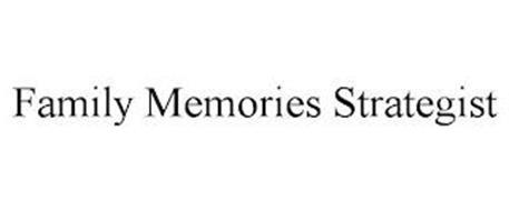 FAMILY MEMORIES STRATEGIST