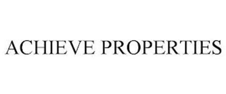 ACHIEVE PROPERTIES