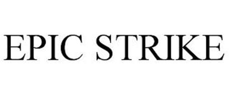 EPIC STRIKE
