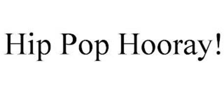 HIP POP HOORAY!