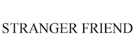 STRANGER FRIEND