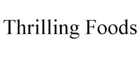 THRILLING FOODS