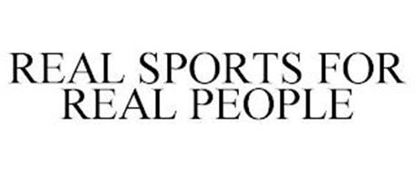 REAL SPORTS FOR REAL PEOPLE