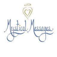 MYSTICAL MESSAGES