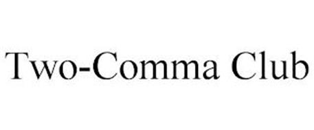TWO-COMMA CLUB