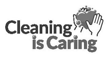 CLEANING IS CARING