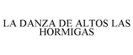 LA DANZA DE ALTOS LAS HORMIGAS