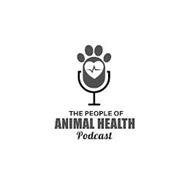 THE PEOPLE OF ANIMAL HEALTH PODCAST