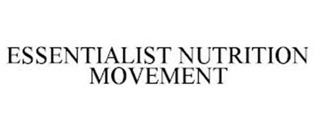 ESSENTIALIST NUTRITION MOVEMENT