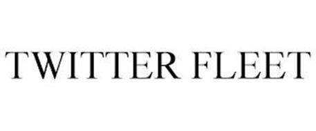 TWITTER FLEET