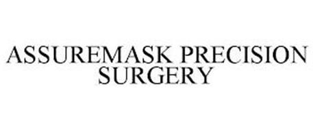 ASSUREMASK PRECISION SURGERY