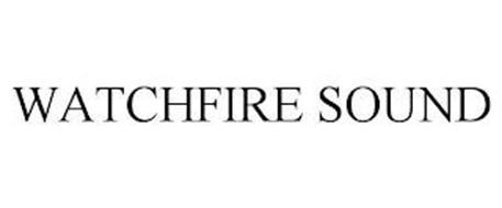 WATCHFIRE SOUND
