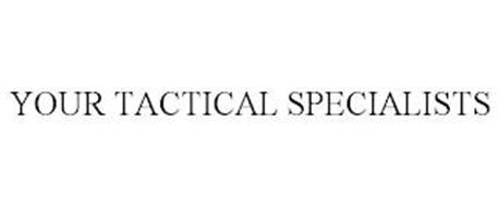 YOUR TACTICAL SPECIALISTS
