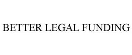 BETTER LEGAL FUNDING