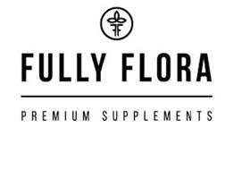 FF FULLY FLORA PREMIUM SUPPLEMENTS
