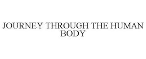 JOURNEY THROUGH THE HUMAN BODY