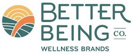 BETTER BEING CO. WELLNESS BRANDS