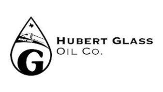 G HUBERT GLASS OIL CO. SINCE 1953