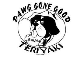 DAWG GONE GOOD TERIYAKI SAUCE EST. 1996