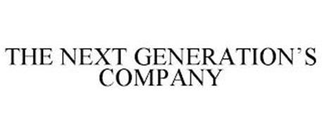 THE NEXT GENERATION'S COMPANY