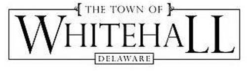 THE TOWN OF WHITEHALL DELAWARE