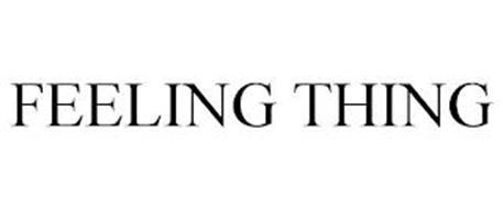 FEELING THING