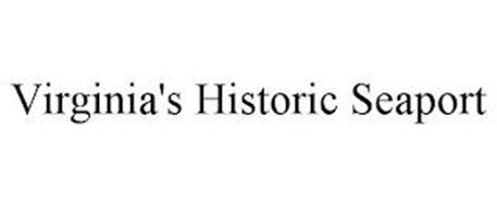 VIRGINIA'S HISTORIC SEAPORT