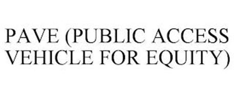 PAVE (PUBLIC ACCESS VEHICLE FOR EQUITY)