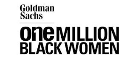 GOLDMAN SACHS ONE MILLION BLACK WOMEN