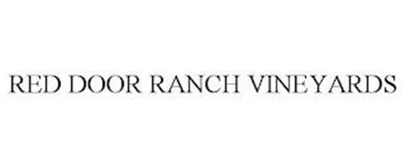 RED DOOR RANCH VINEYARDS