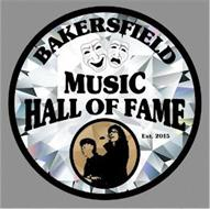 BAKERSFIELD MUSIC HALL OF FAME EST. 2015