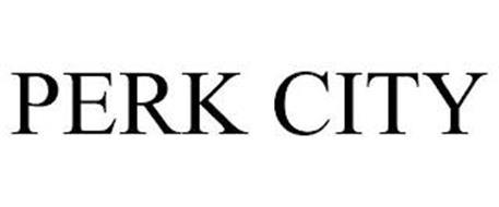 PERK CITY
