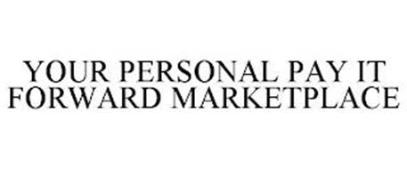 YOUR PERSONAL PAY IT FORWARD MARKETPLACE
