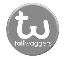 TW TAILWAGGERS