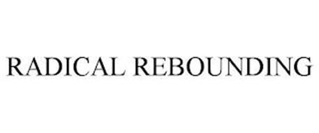 RADICAL REBOUNDING