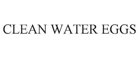 CLEAN WATER EGGS
