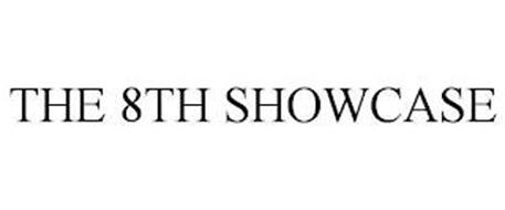 THE 8TH SHOWCASE